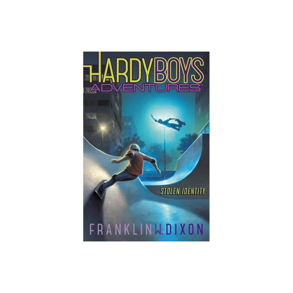 Stolen Identity Volume 16 Hardy Boys Adventures By Franklin W Dixon Paperback