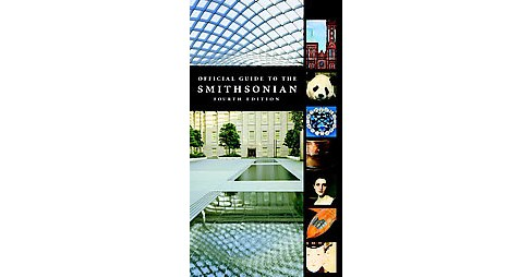 Official Guide to the Smithsonian (Paperback) - image 1 of 1
