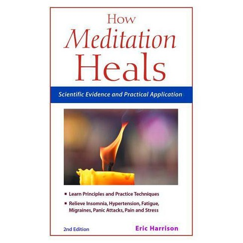 How Meditation Heals - 2 Edition by  Eric Harrison (Paperback) - image 1 of 1