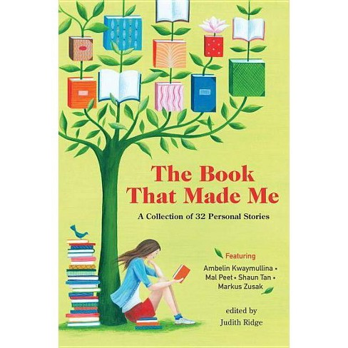 The Book That Made Me - by  Judith Ridge (Paperback) - image 1 of 1