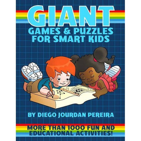 Giant Book of Games and Puzzles for Smart Kids - by  Diego Jourdan Pereira (Paperback) - image 1 of 1