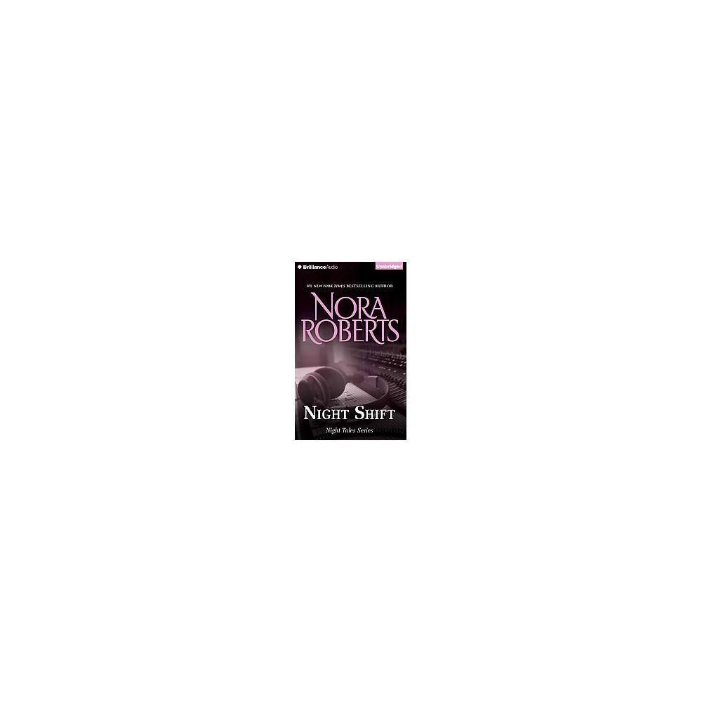 Night Shift (Unabridged) (CD/Spoken Word) (Nora Roberts)