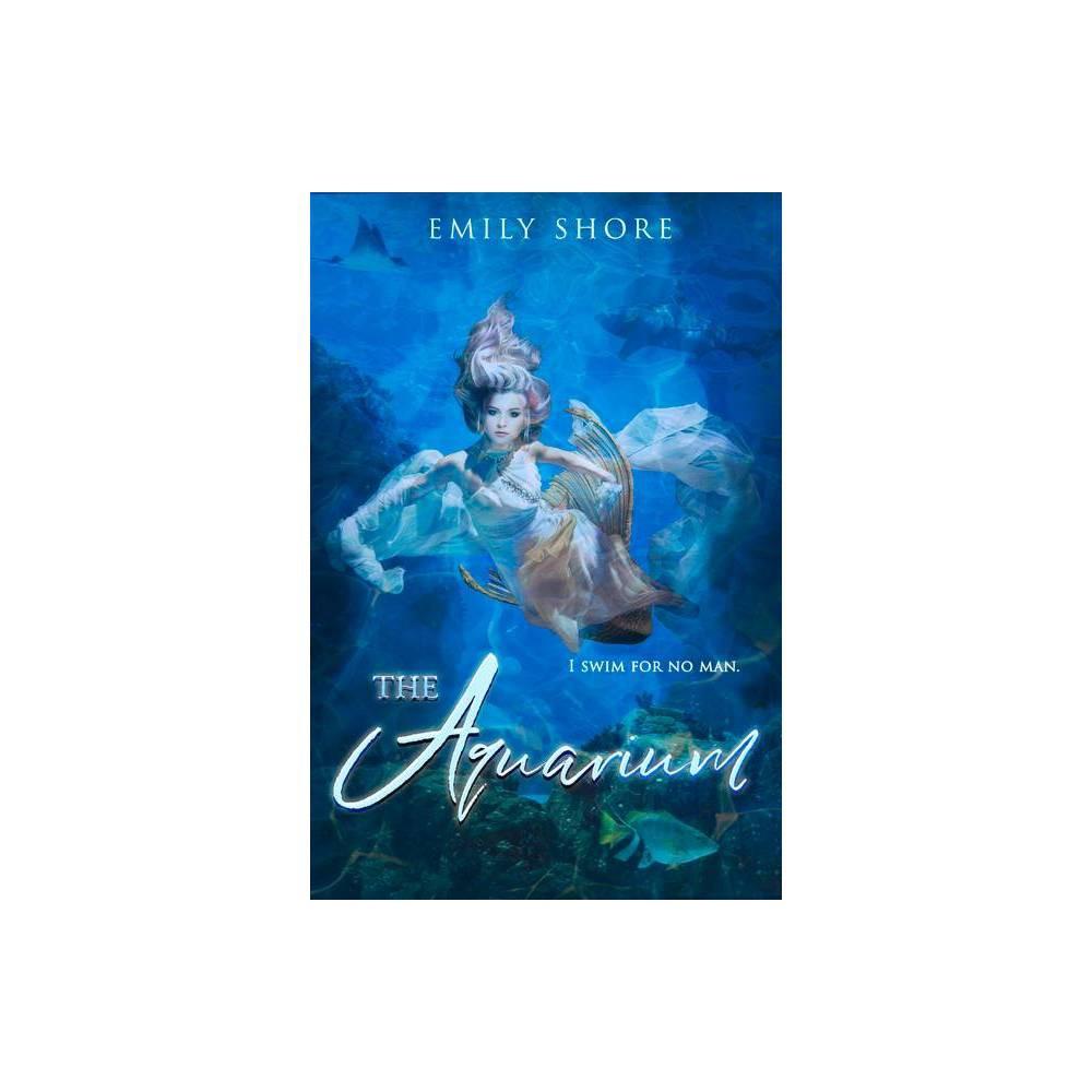 The Aquarium Volume 5 Uncaged By Emily Shore Paperback
