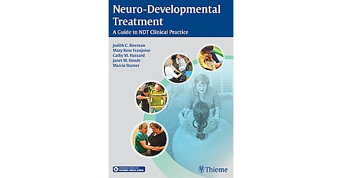 Neuro-Developmental Treatment : A Guide to NDT Clinical Practice (Hardcover) - image 1 of 1