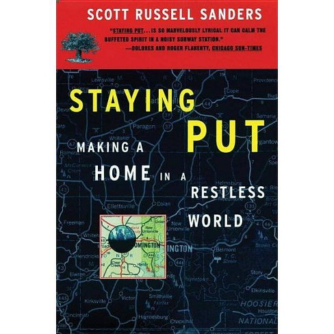 Staying Put - (Concord Library) by  Scott Russell Sanders (Paperback) - image 1 of 1