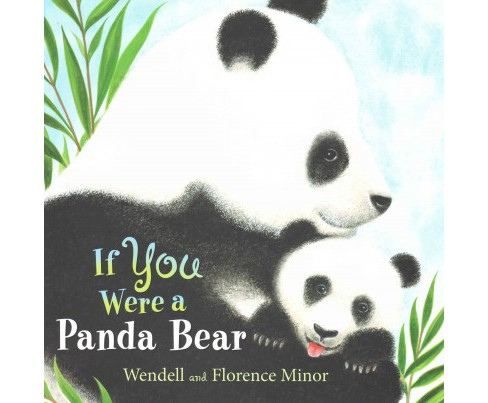 If You Were a Panda Bear (Hardcover) (Florance Minor) - image 1 of 1