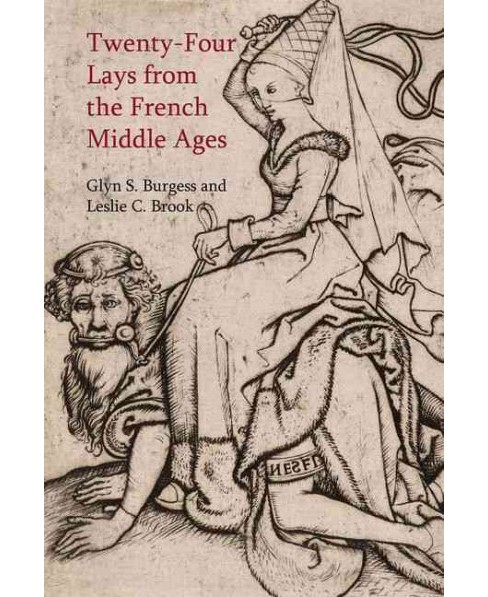 Twenty-four Lays from the French Middle Ages (Hardcover) - image 1 of 1