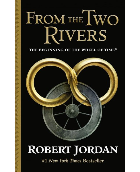 From the Two Rivers : The Eye of the World (Hardcover) (Robert Jordan) - image 1 of 1