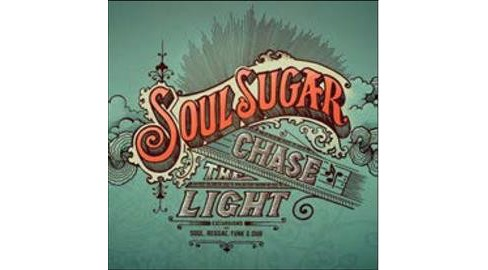 Soul Sugar - Chase The Light (CD) - image 1 of 1