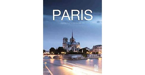Paris Book : Highlights of a Fascinating City (Hardcover) - image 1 of 1