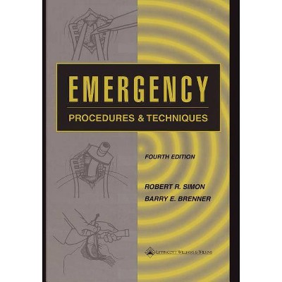 Emergency Procedures and Techniques - 4th Edition by  Robert R Simon & Barry E Brenner (Paperback)