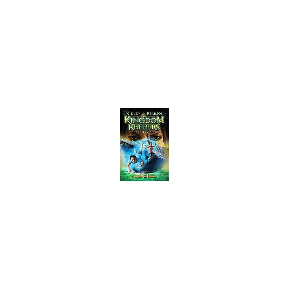 Kingdom Keepers VI (Hardcover) by Ridley Pearson