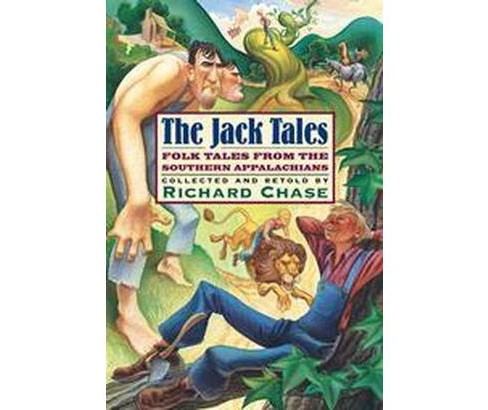 Jack Tales : Folk Tales from the Southern Appalachians (Paperback) (Richard Chase & Herbert Halpert & - image 1 of 1