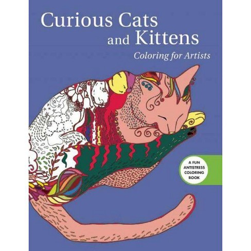 Curious Cats and Kittens - (Creative Stress Relieving Adult Coloring Book) by  Skyhorse Publishing - image 1 of 1
