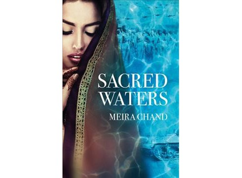 Sacred Waters -  by Meira Chand (Paperback) - image 1 of 1