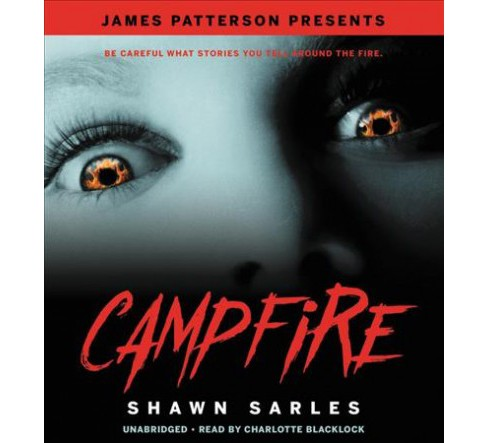 Campfire : Library Edition -  Unabridged by Shawn Sarles (CD/Spoken Word) - image 1 of 1