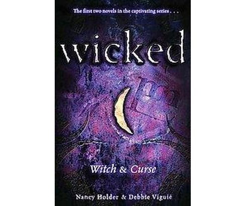 Witch & Curse (Reprint) (Paperback) (Nancy Holder & Debbie Viguie) - image 1 of 1