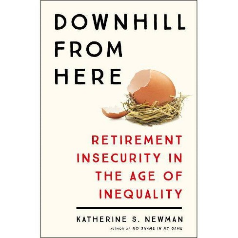 Downhill from Here - by  Katherine S Newman (Hardcover) - image 1 of 1