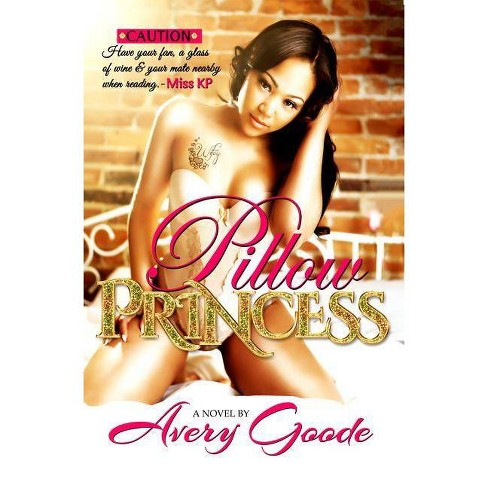Pillow Princess Part 1 - by  Avery Goode (Paperback) - image 1 of 1