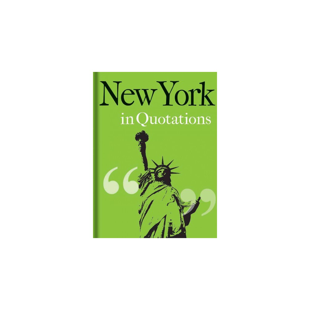New York in Quotations (Hardcover)