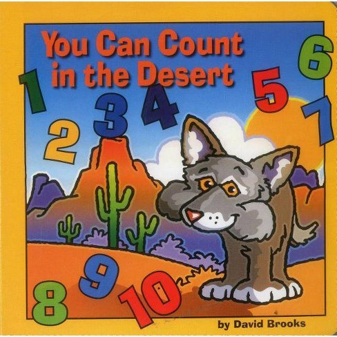 You Can Count in the Desert - by  David Brooks (Board_book) - image 1 of 1