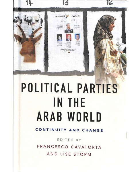 Political Parties in the Arab World : Continuity and Change -  (Hardcover) - image 1 of 1