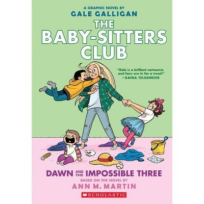 Baby Sitters Club Graphix Dawn and the Impossible (Paperback) (Gale Galligan)