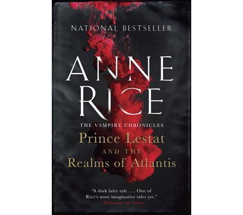 Prince Lestat and the Realms of Atlantis (Reprint) (Paperback) (Anne Rice) - image 1 of 1