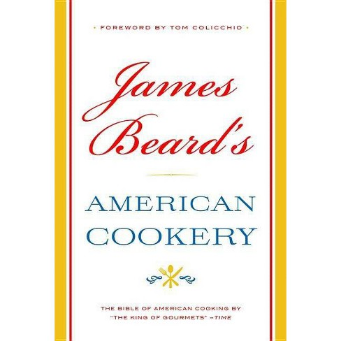 James Beard's American Cookery - (Hardcover) - image 1 of 1