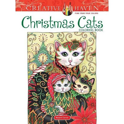 Creative Haven Christmas Cats Coloring Book - (Creative Haven Coloring Books)  By Marjorie Sarnat (Paperback) : Target