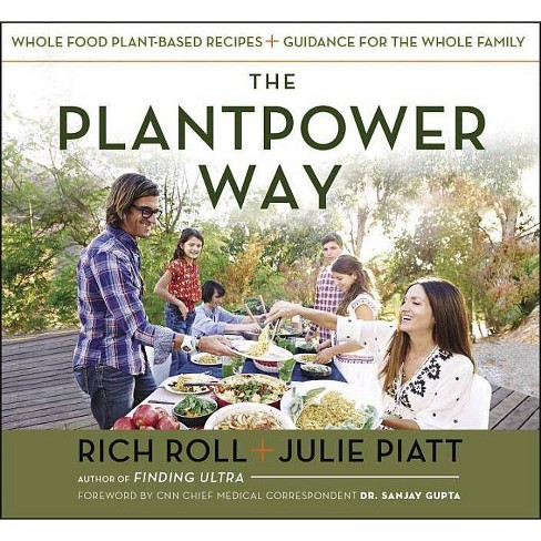 The Plantpower Way - by  Rich Roll & Julie Piatt (Hardcover) - image 1 of 1