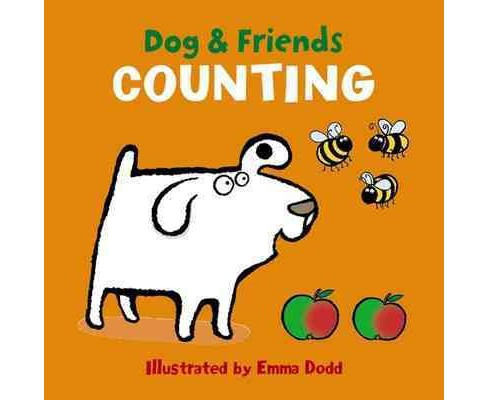 Dog & Friends : Counting (Hardcover) (Emma Dodd) - image 1 of 1