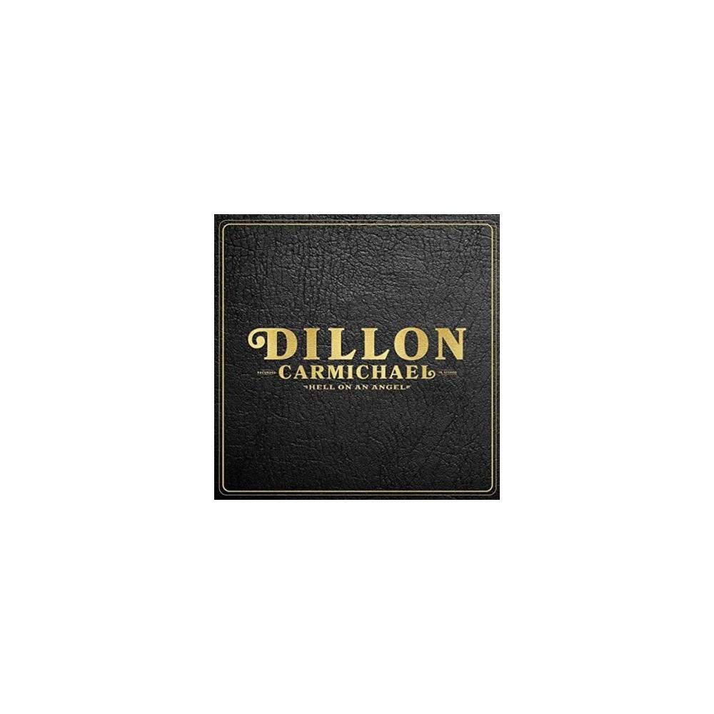 Dillon Carmichael - Hell On An Angel (Vinyl)