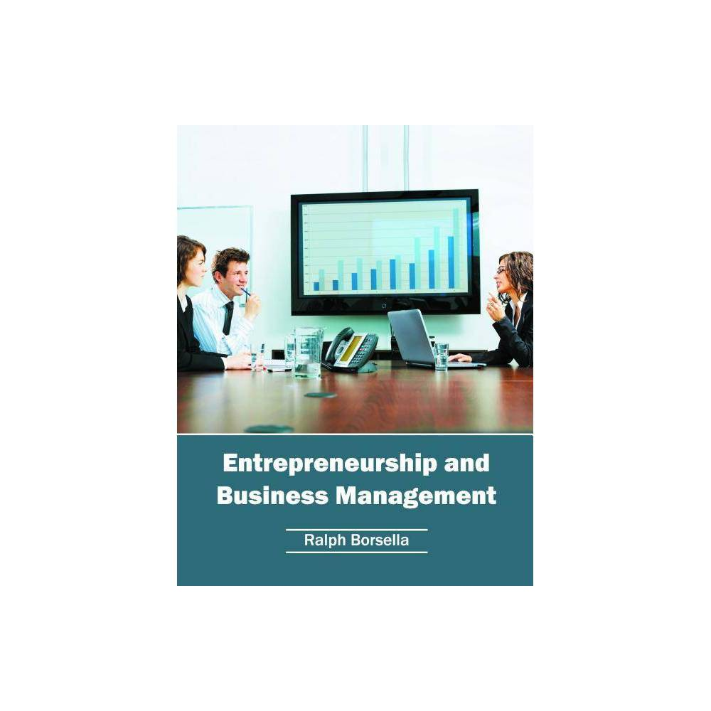 Entrepreneurship and Business Management - (Hardcover)