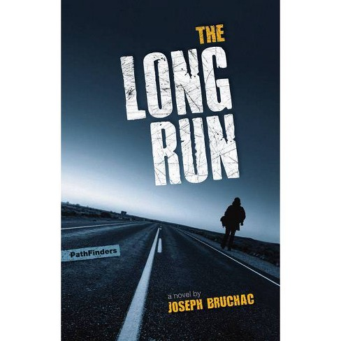 The Long Run - (Pathfinders) by  Joseph Bruchac (Paperback) - image 1 of 1
