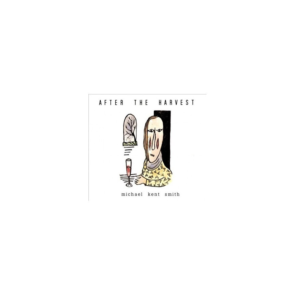 Michael Kent Smith - After The Harvest (CD)
