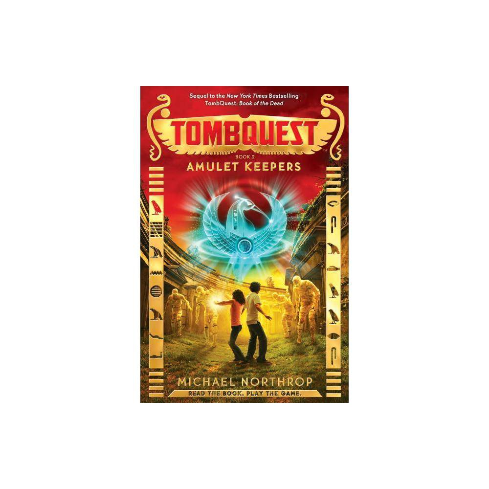 Amulet Keepers Tombquest Hardcover By Michael Northrop