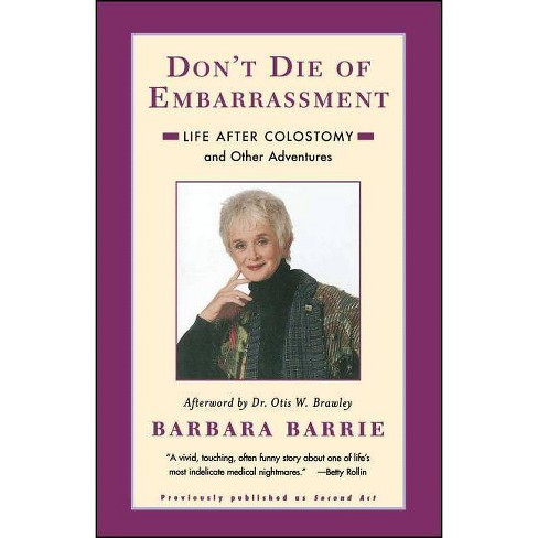 Don't Die of Embarrassment - by  Barbara Barrie (Paperback) - image 1 of 1