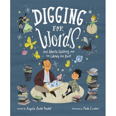 Digging for Words - by  Angela Burke Kunkel (Hardcover)