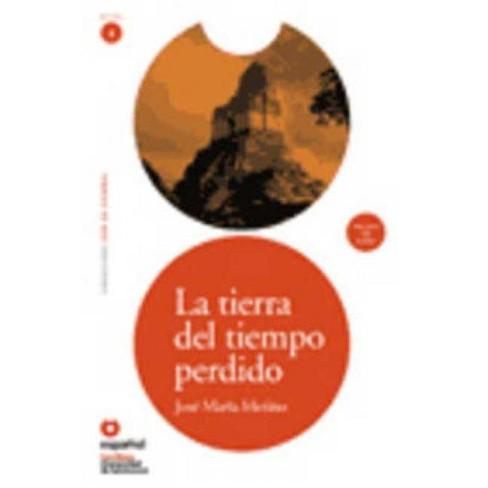 La Tierra del Tiempo Perdido (Ed10 +Cd) [Land of Lost Time (Ed10 ]Cd)] - (Leer en Espanol 4) (Paperback) - image 1 of 1