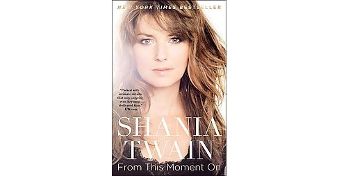 From This Moment on (Reprint) (Paperback) (Shania Twain) - image 1 of 1