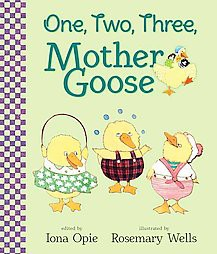 One, Two, Three, Mother Goose (Hardcover)(Iona Archibald Opie)