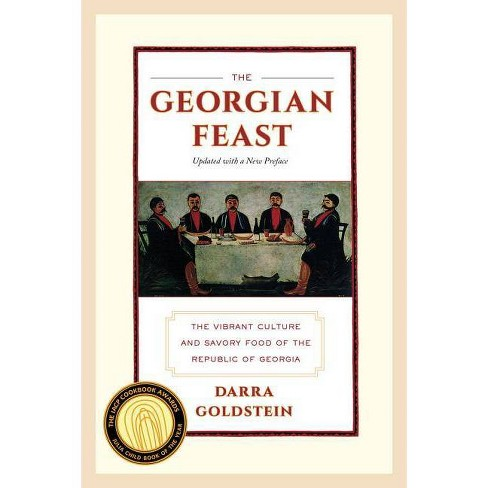The Georgian Feast - by  Darra Goldstein (Paperback) - image 1 of 1