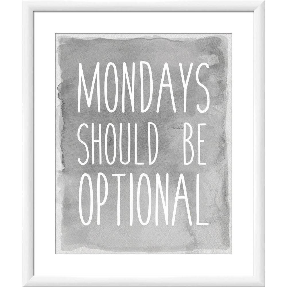 "Image of ""18"""" x 22"""" """"Mondays Should be Optional"""" Wall Art - PTM Images"""