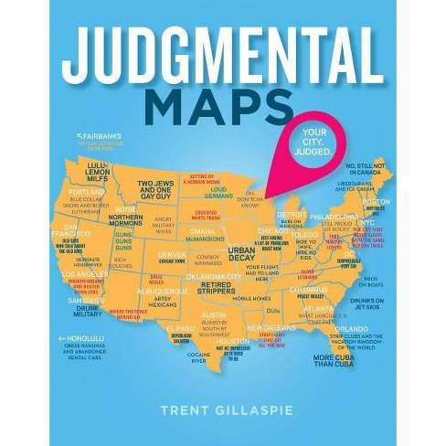 Judgmental Maps - by  Trent Gillaspie (Hardcover) - image 1 of 1
