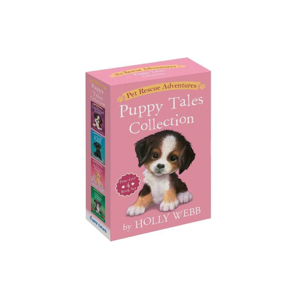 Pet Rescue Adventures Puppy Tales Collection Paw Fect 4 Book Set By Holly Webb Mixed Media Product