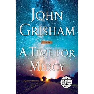 A Time for Mercy - (Jake Brigance) Large Print by  John Grisham (Paperback)