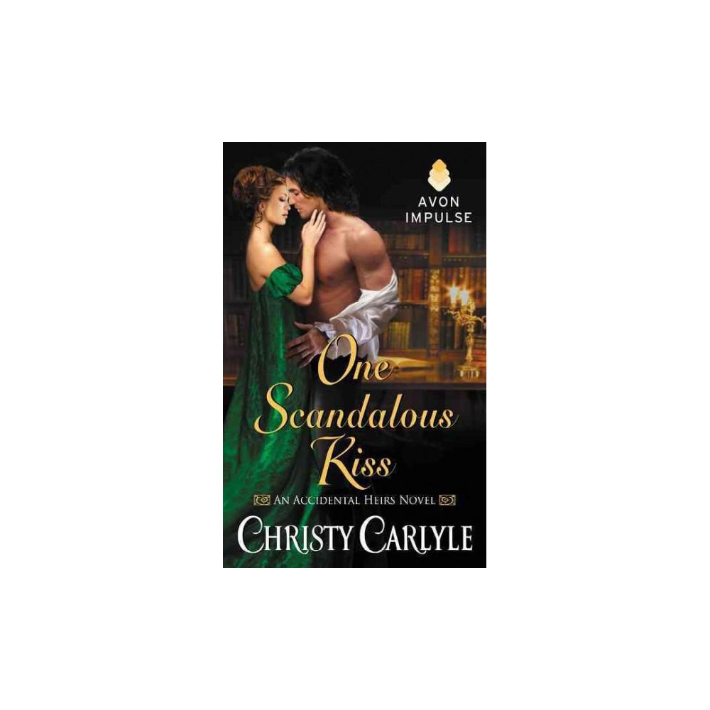 One Scandalous Kiss (Paperback) (Christy Carlyle)