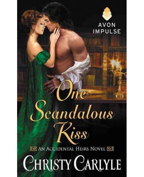 One Scandalous Kiss (Paperback) (Christy Carlyle) - image 1 of 1