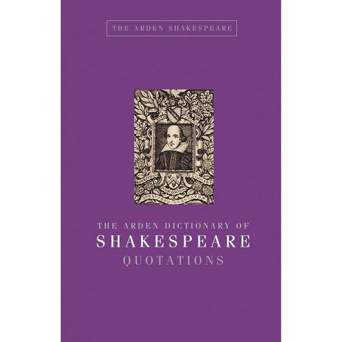 The Arden Dictionary of Shakespeare Quotations - (Arden Shakespeare) by  Jane Armstrong (Hardcover) - image 1 of 1